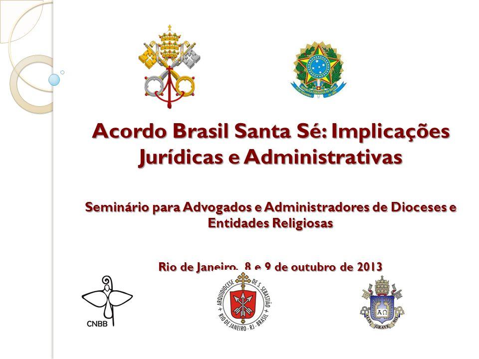 Acordo Brasil Santa Sé: Implicações Jurídicas e Administrativas