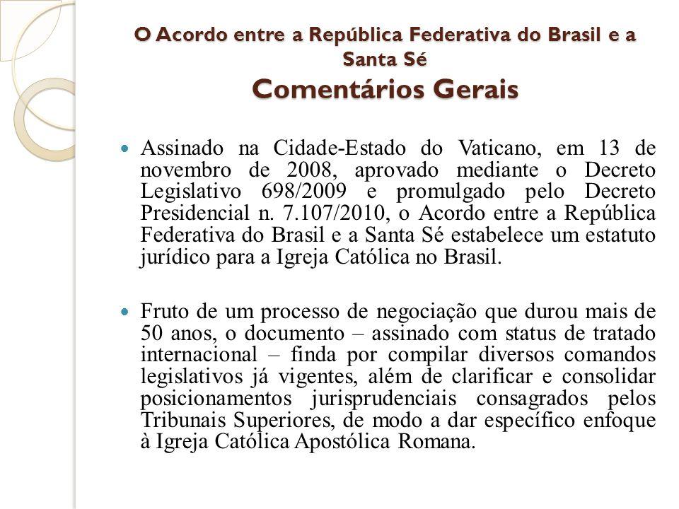 O Acordo entre a República Federativa do Brasil e a Santa Sé Comentários Gerais