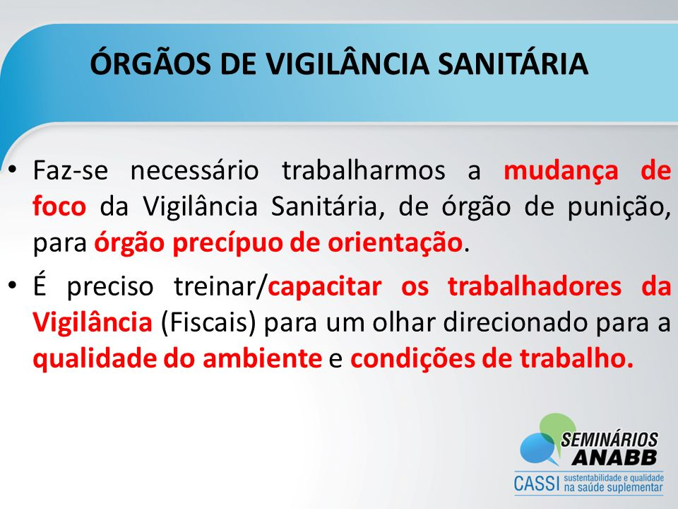 ÓRGÃOS DE VIGILÂNCIA SANITÁRIA
