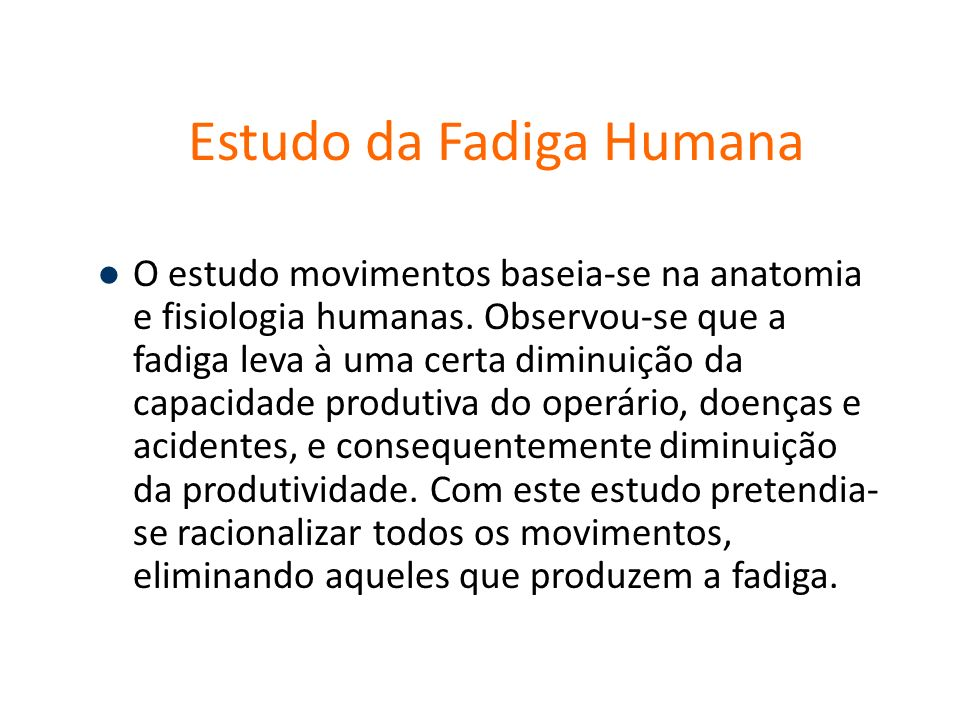 Estudo da Fadiga Humana