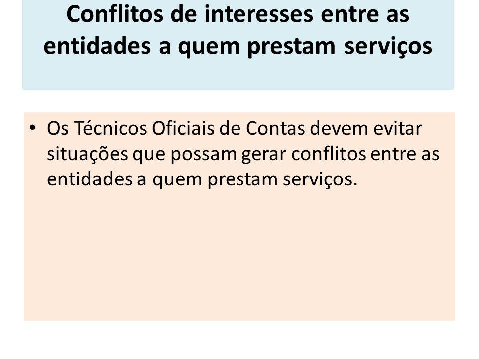Conflitos de interesses entre as entidades a quem prestam serviços