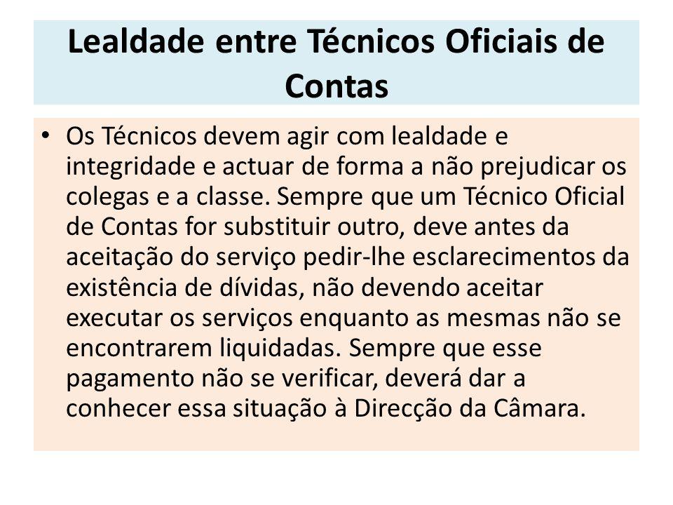 Lealdade entre Técnicos Oficiais de Contas