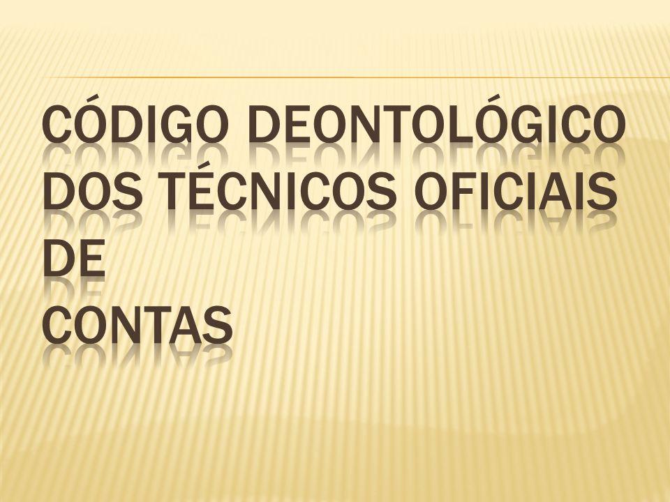 Código deontológico dos técnicos oficiais de contas