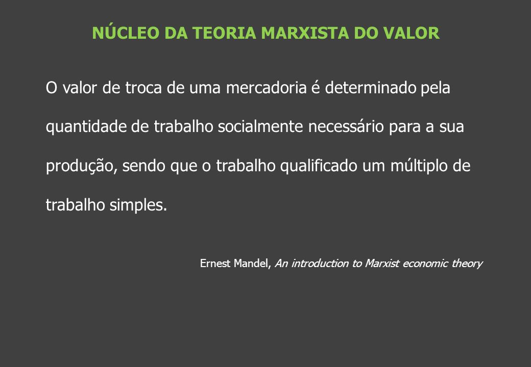 NÚCLEO DA TEORIA MARXISTA DO VALOR