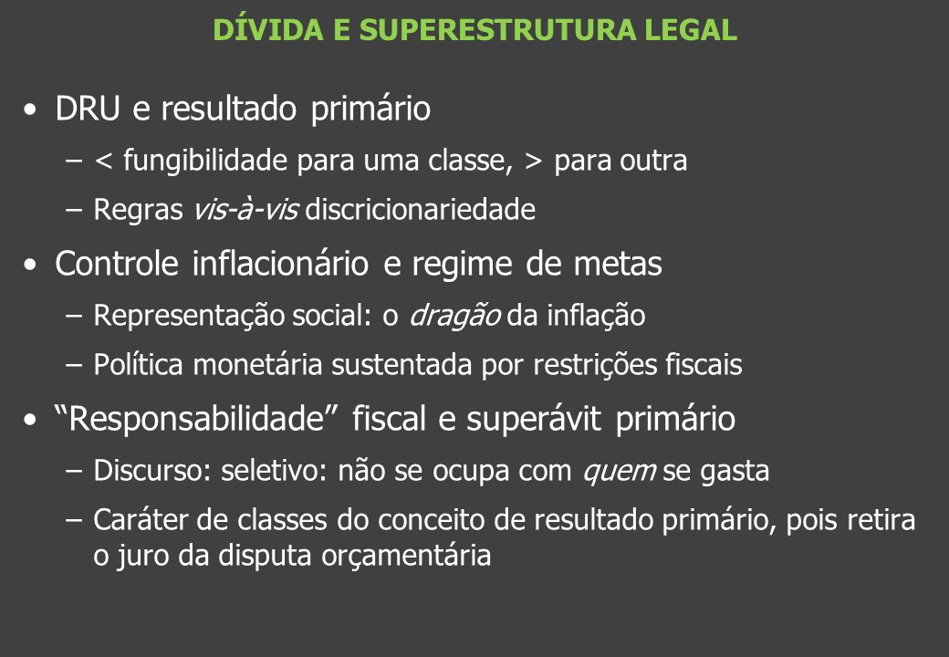 DÍVIDA E SUPERESTRUTURA LEGAL