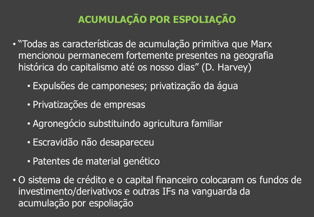 ACUMULAÇÃO POR ESPOLIAÇÃO