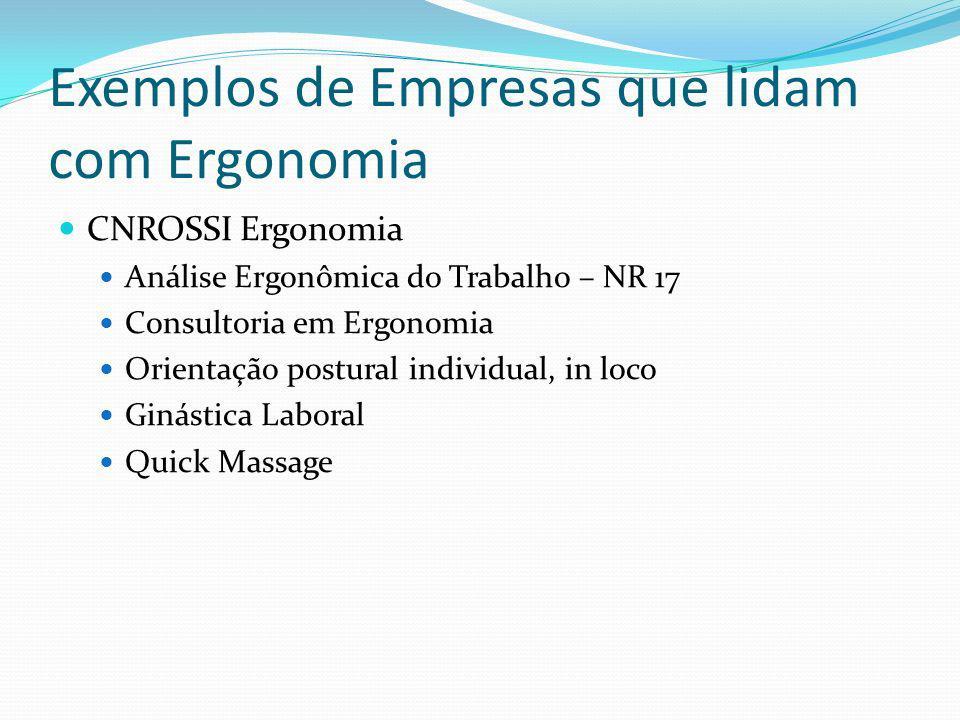 Exemplos de Empresas que lidam com Ergonomia