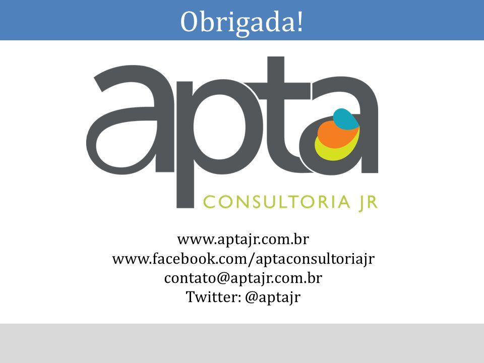 Obrigada! www.aptajr.com.br www.facebook.com/aptaconsultoriajr