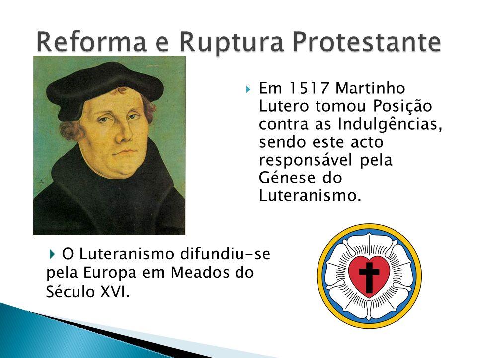 Reforma e Ruptura Protestante