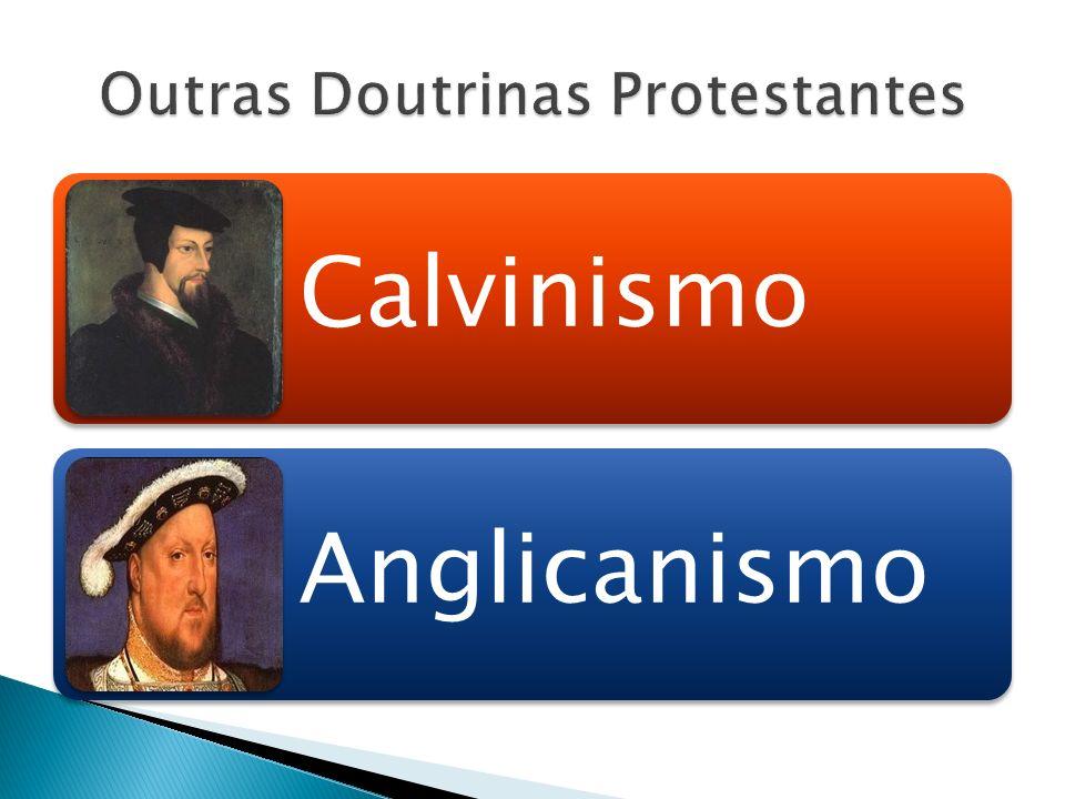 Outras Doutrinas Protestantes