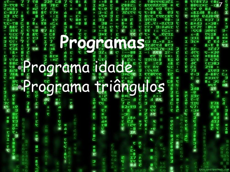 Programas Programa idade Programa triângulos