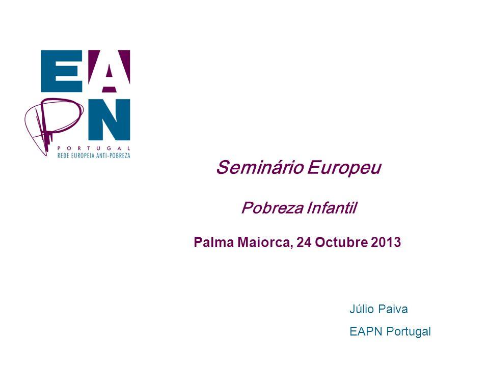 Seminário Europeu Pobreza Infantil Palma Maiorca, 24 Octubre 2013