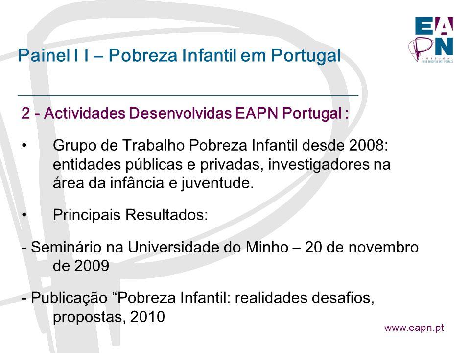 Painel I I – Pobreza Infantil em Portugal