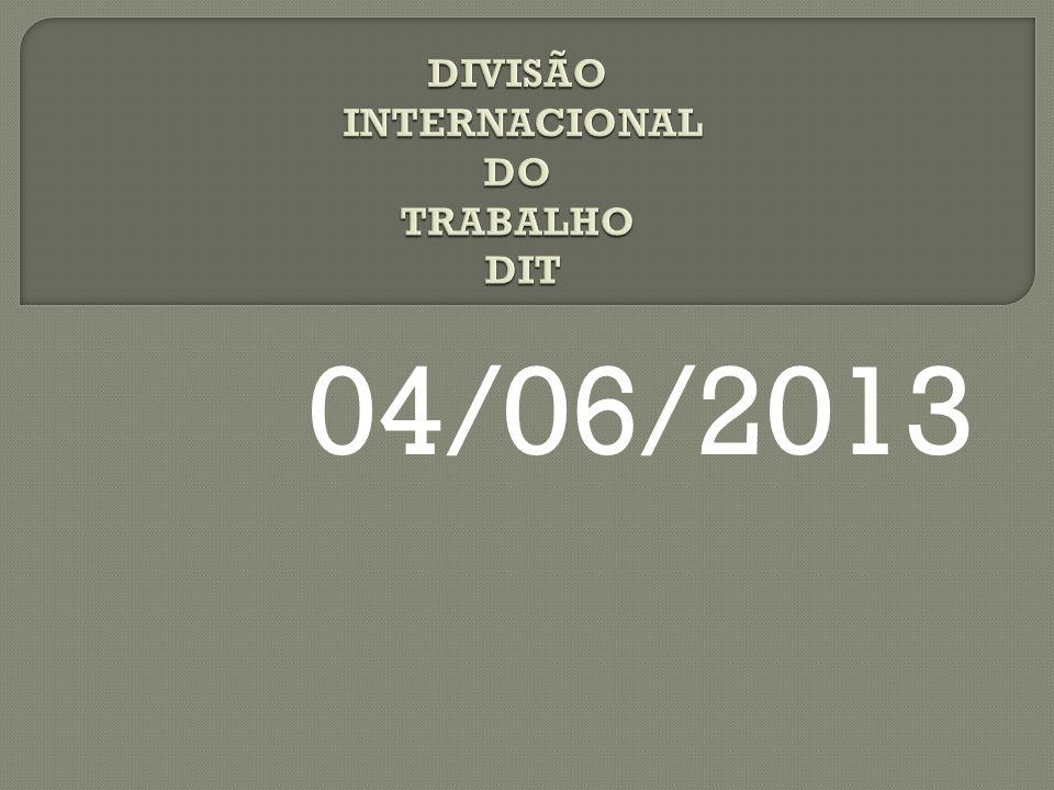 DIVISÃO INTERNACIONAL DO TRABALHO DIT