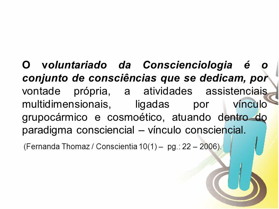 (Fernanda Thomaz / Conscientia 10(1) – pg.: 22 – 2006).