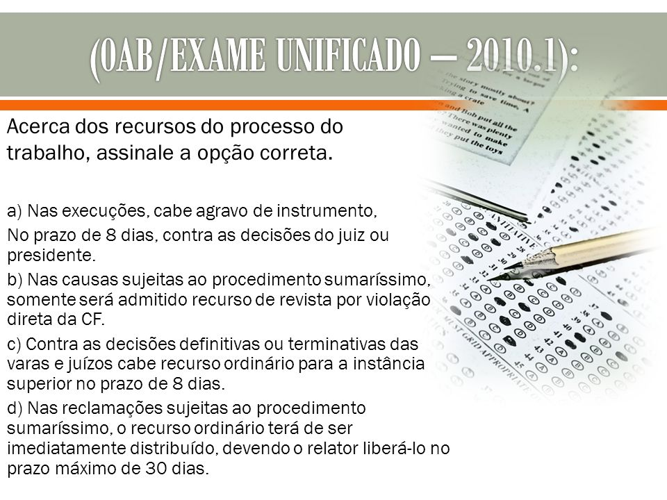 (0AB/EXAME UNIFICADO – 2010.1):