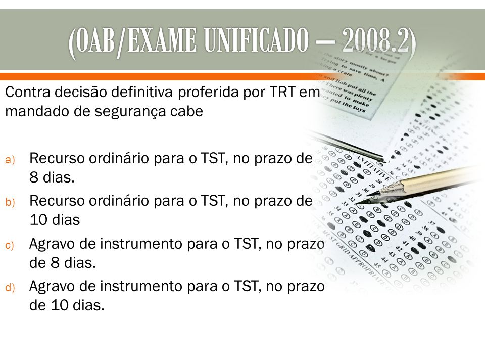 (OAB/EXAME UNIFICADO – 2008.2)