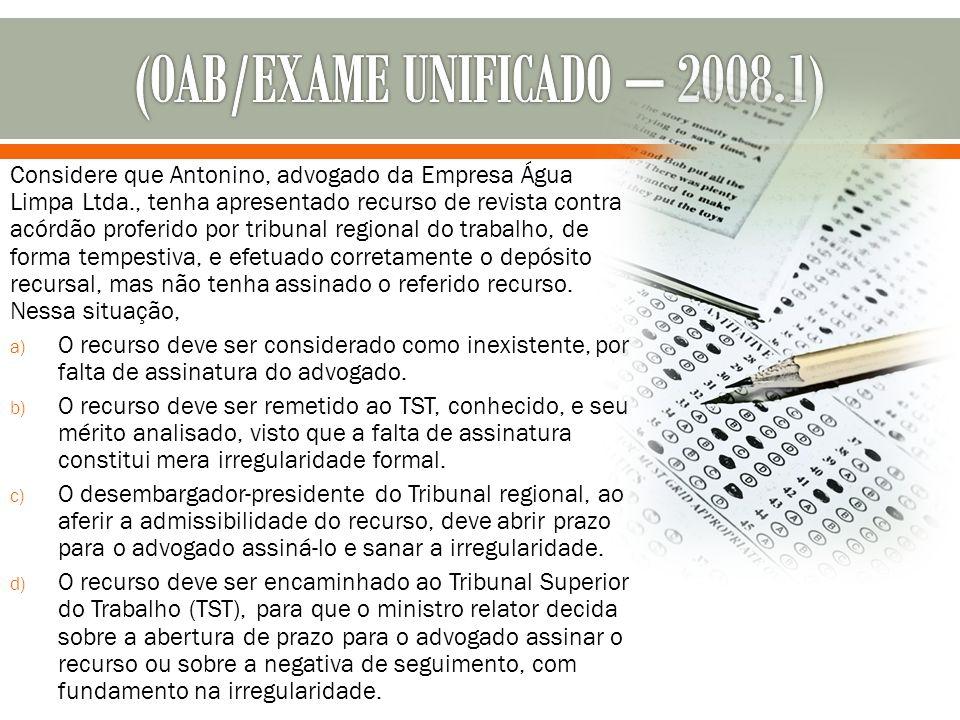 (OAB/EXAME UNIFICADO – 2008.1)