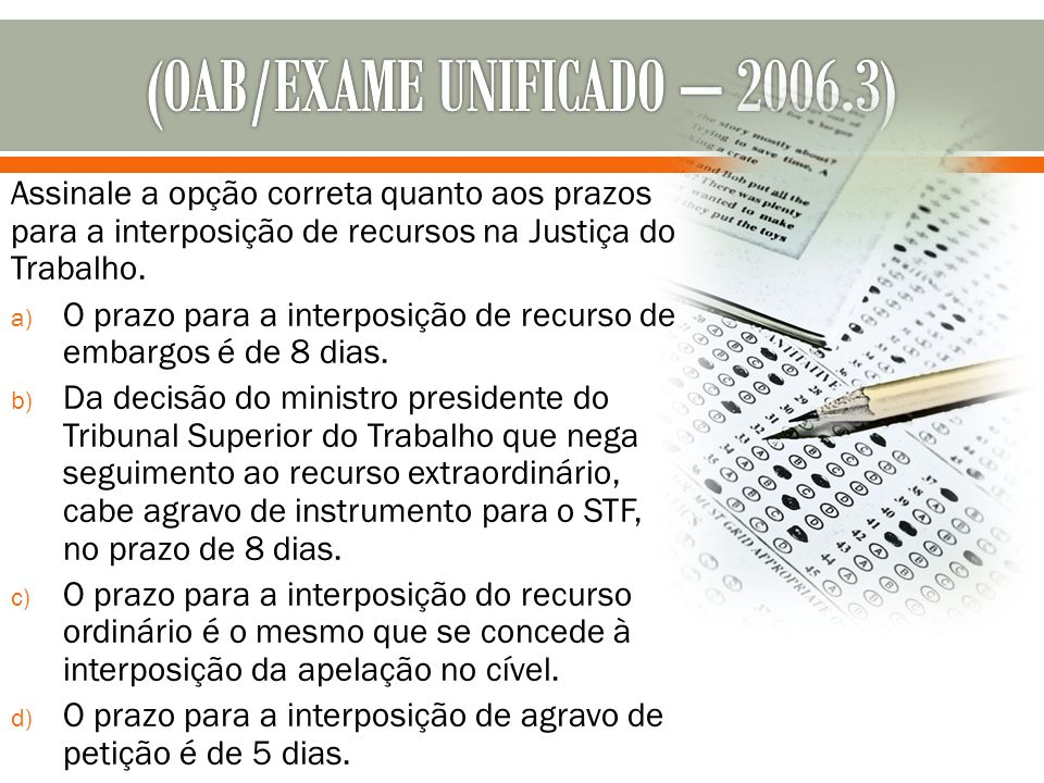 (OAB/EXAME UNIFICADO – 2006.3)