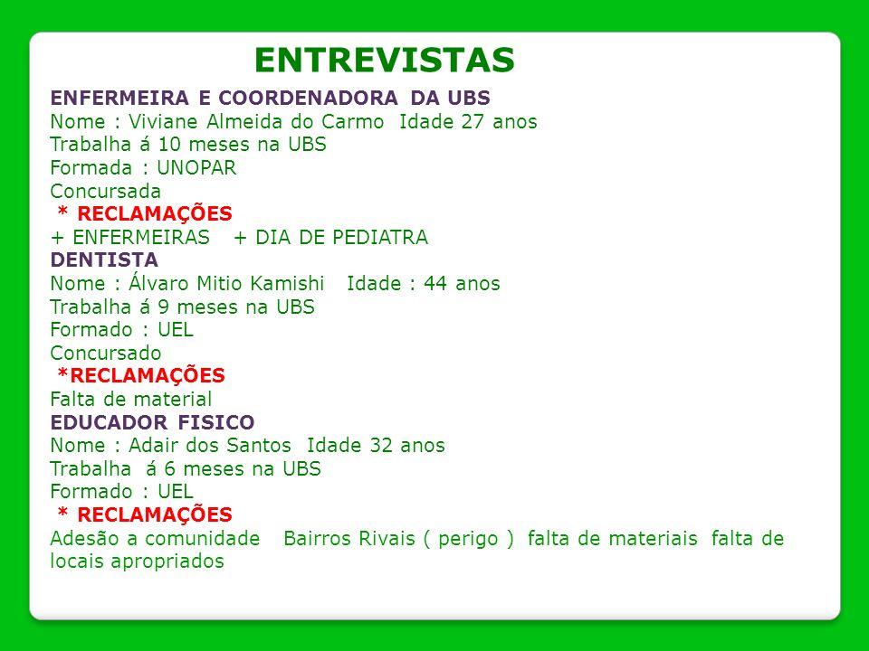 ENTREVISTAS ENFERMEIRA E COORDENADORA DA UBS