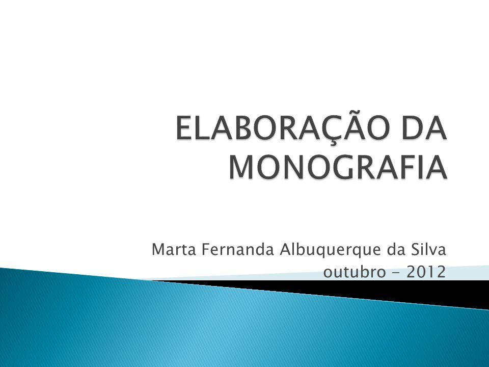ELABORAÇÃO DA MONOGRAFIA