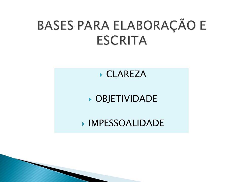 BASES PARA ELABORAÇÃO E ESCRITA