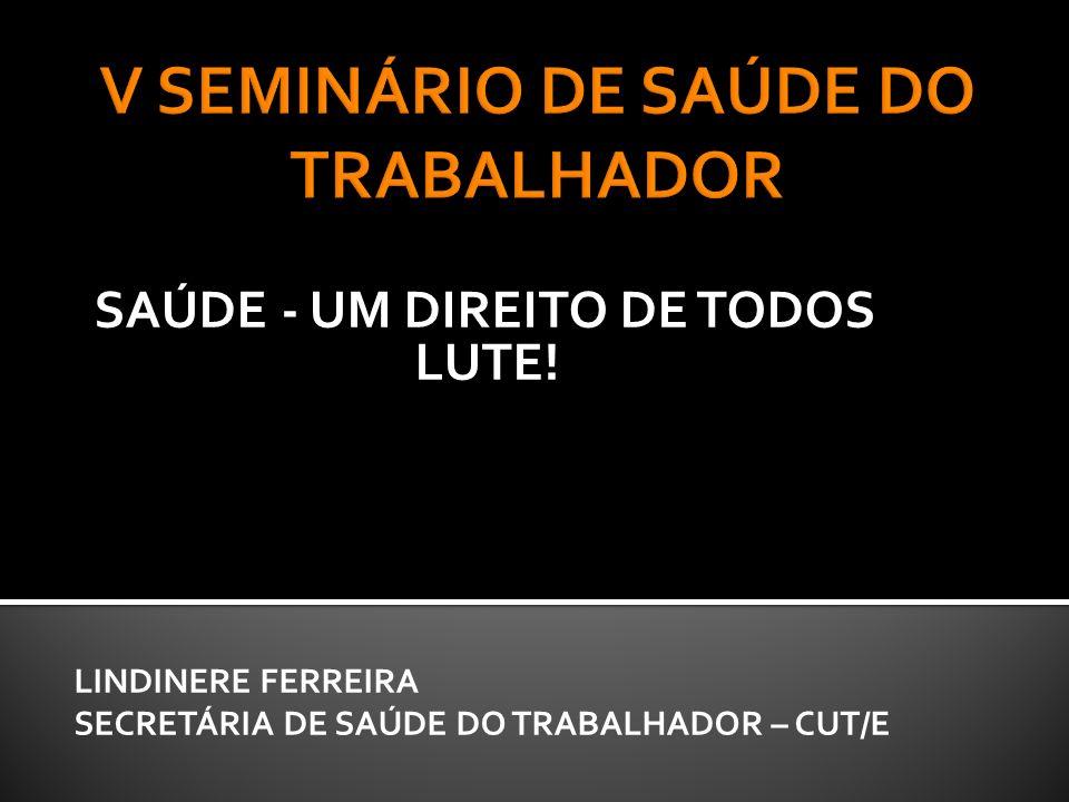 V SEMINÁRIO DE SAÚDE DO TRABALHADOR