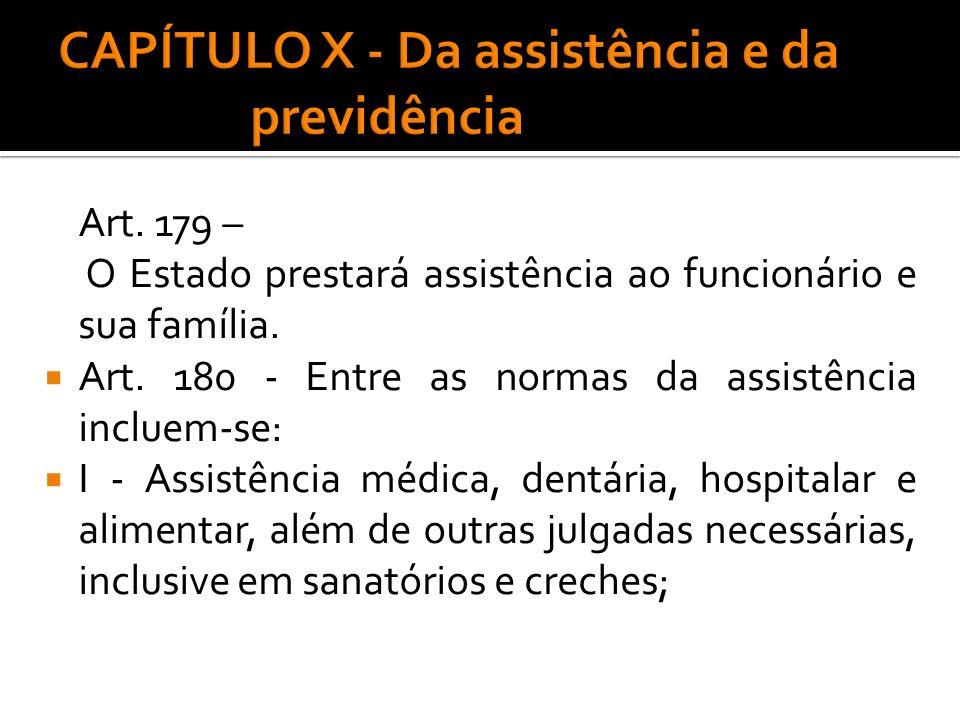 CAPÍTULO X - Da assistência e da previdência