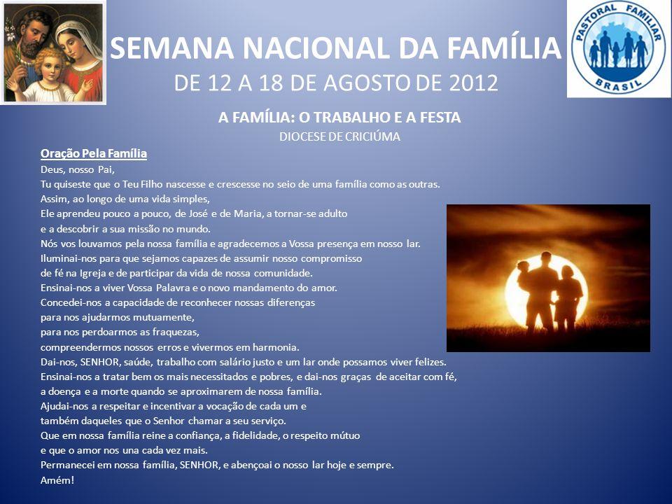 SEMANA NACIONAL DA FAMÍLIA DE 12 A 18 DE AGOSTO DE 2012