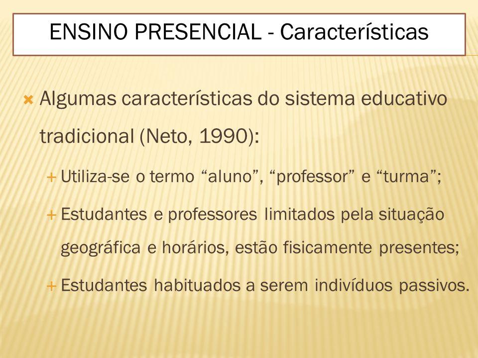 ENSINO PRESENCIAL - Características