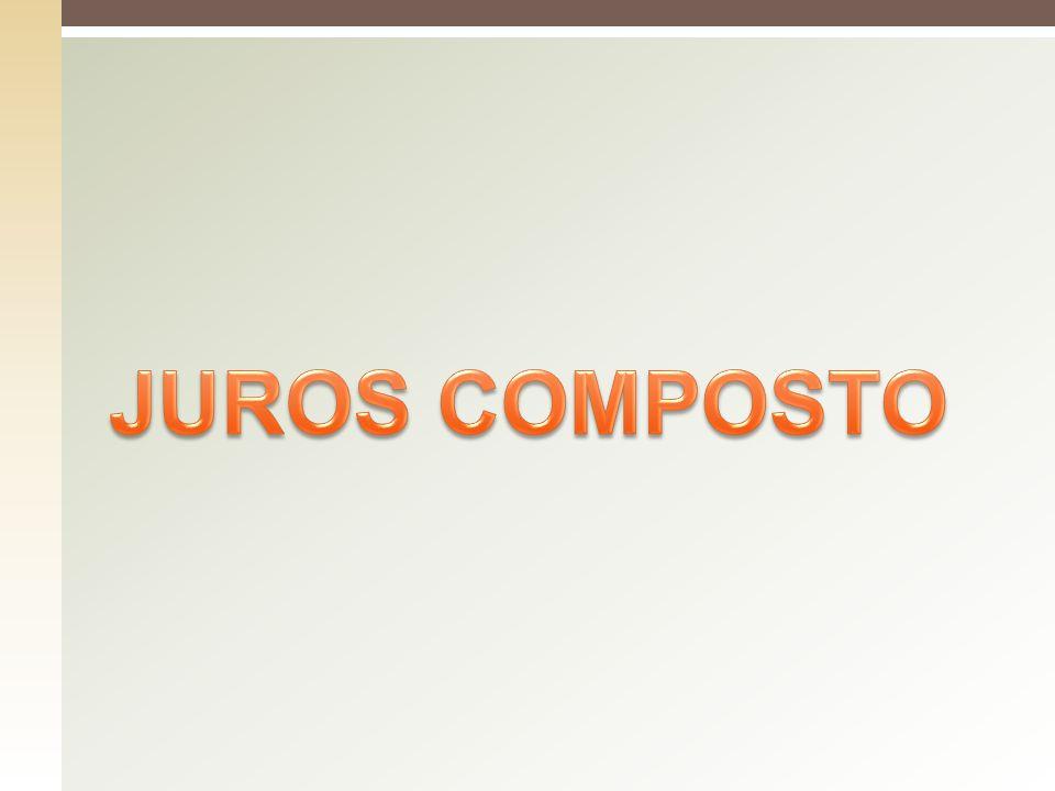 JUROS COMPOSTO