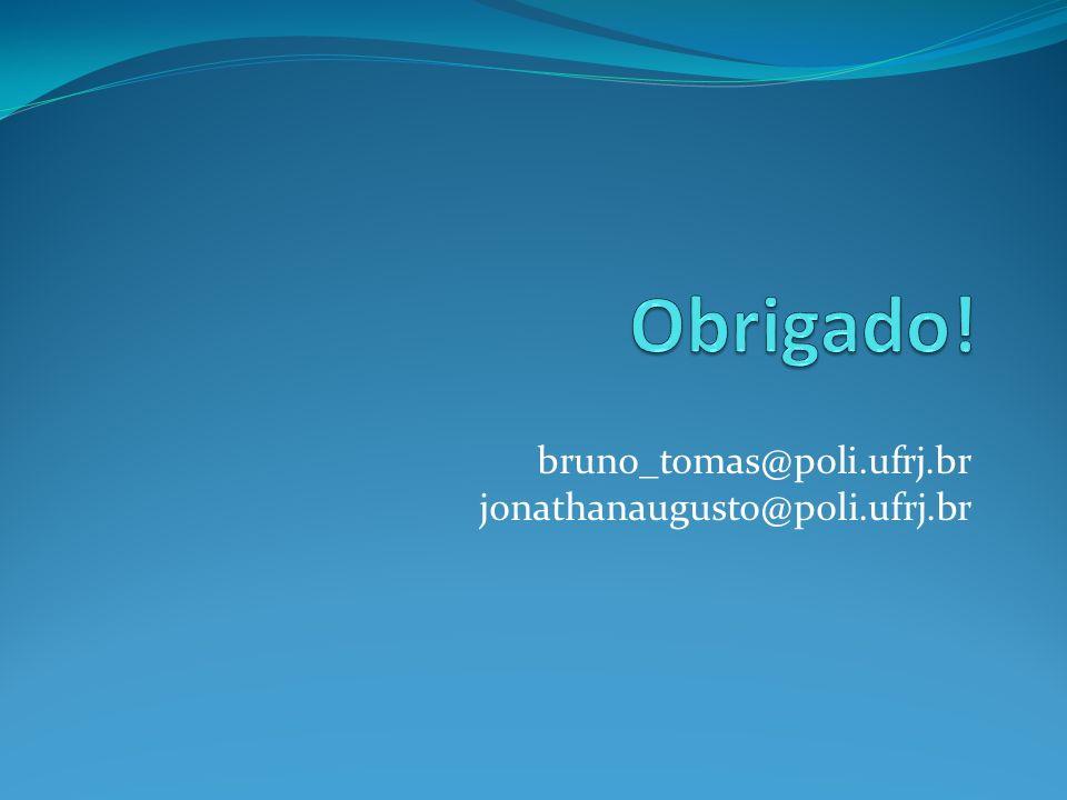 bruno_tomas@poli.ufrj.br jonathanaugusto@poli.ufrj.br