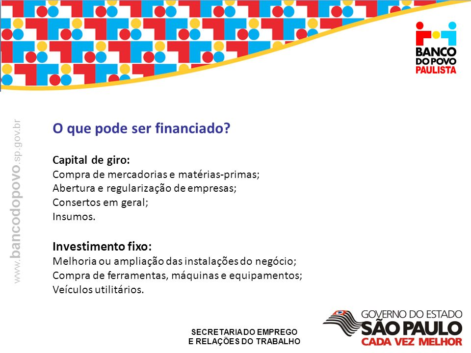O que pode ser financiado