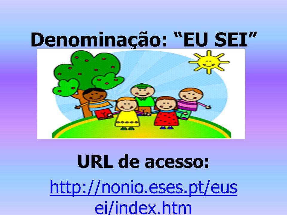 URL de acesso: http://nonio.eses.pt/eusei/index.htm
