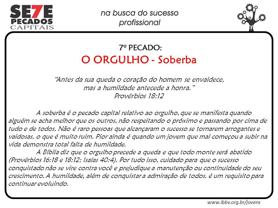 7º PECADO: O ORGULHO - Soberba