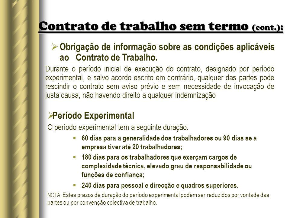 Contrato de trabalho sem termo (cont.):