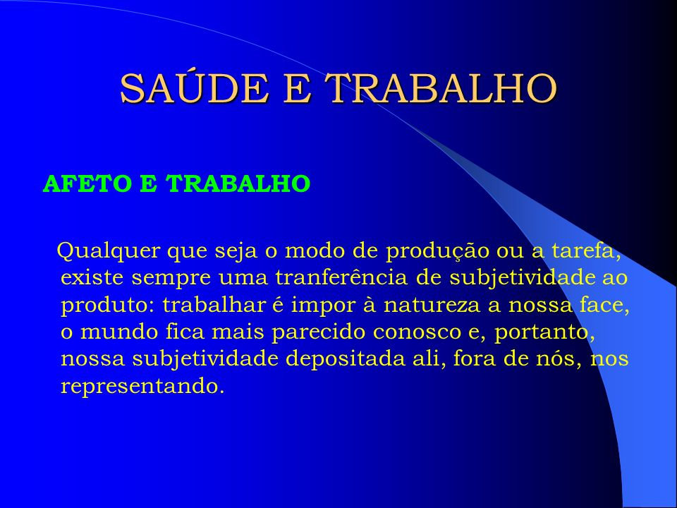 SAÚDE E TRABALHO AFETO E TRABALHO