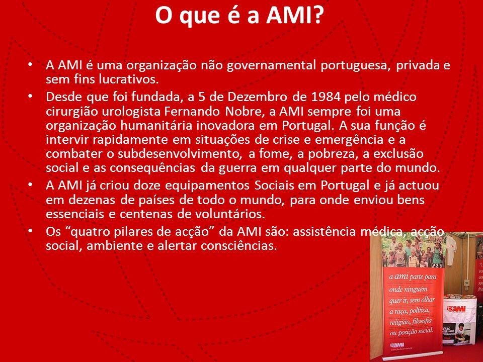 O que é a AMI A AMI é uma organização não governamental portuguesa, privada e sem fins lucrativos.