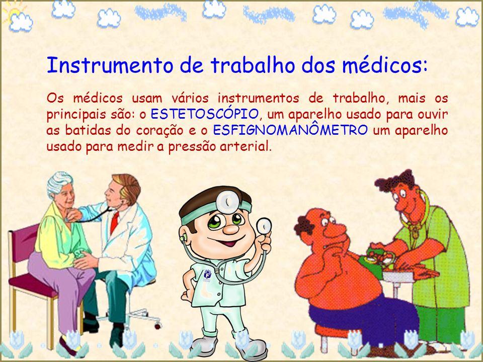 Instrumento de trabalho dos médicos:
