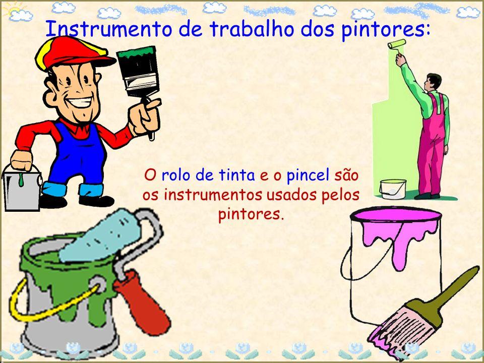 Instrumento de trabalho dos pintores: