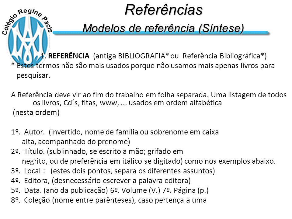 Referências Modelos de referência (Síntese)