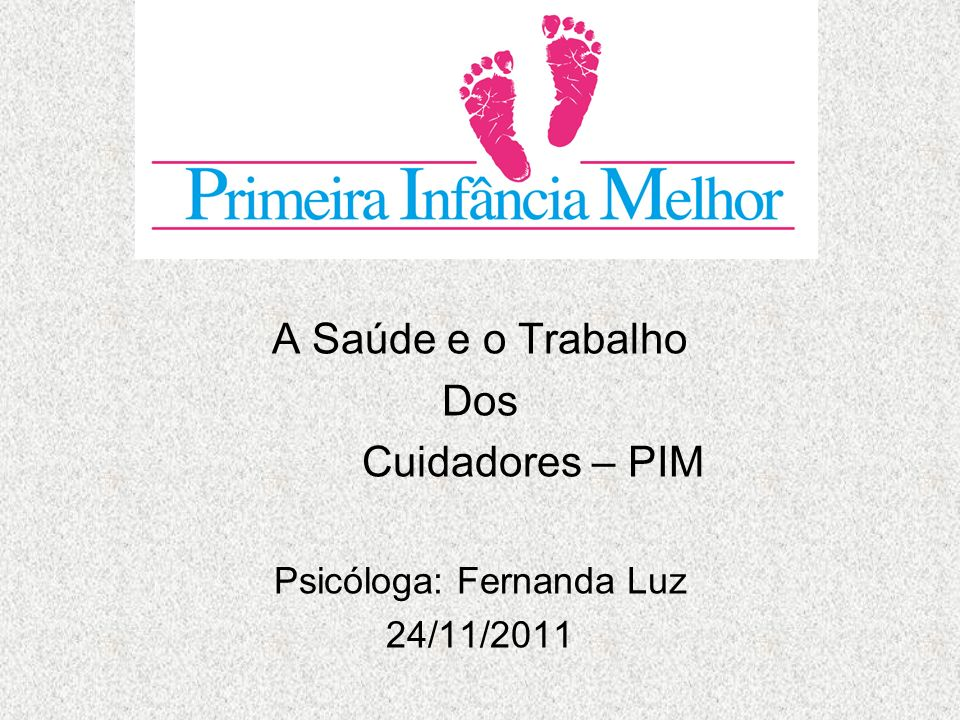 Psicóloga: Fernanda Luz