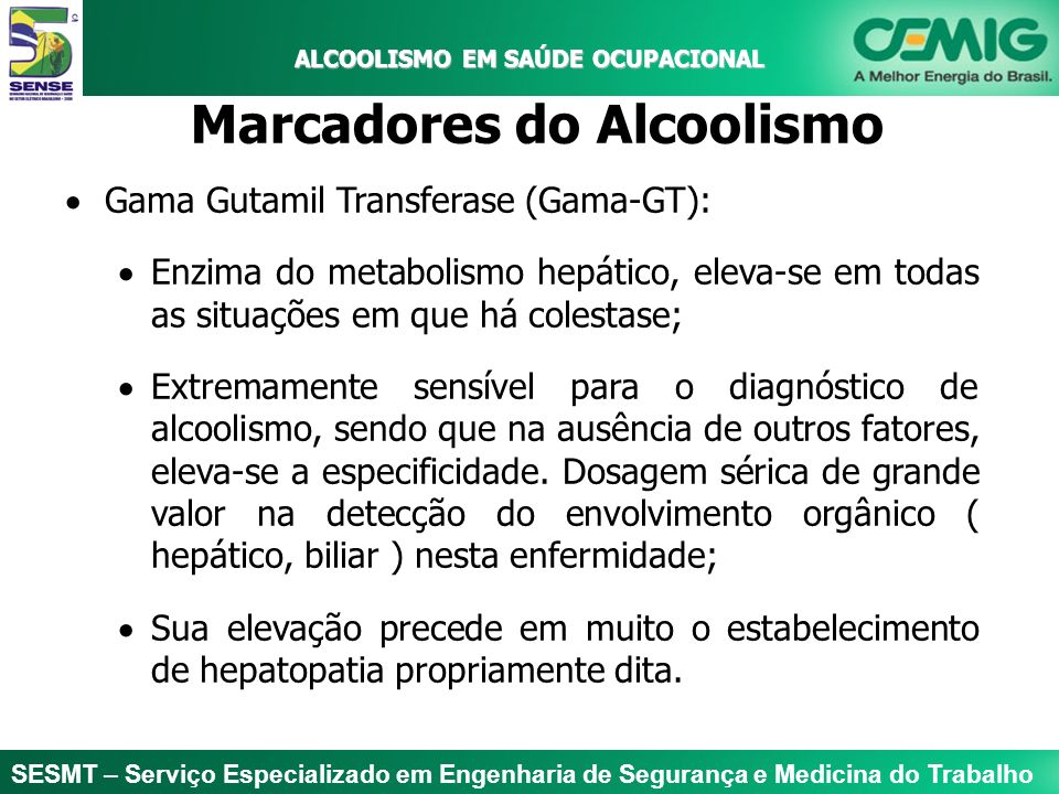 ALCOOLISMO EM SAÚDE OCUPACIONAL Marcadores do Alcoolismo