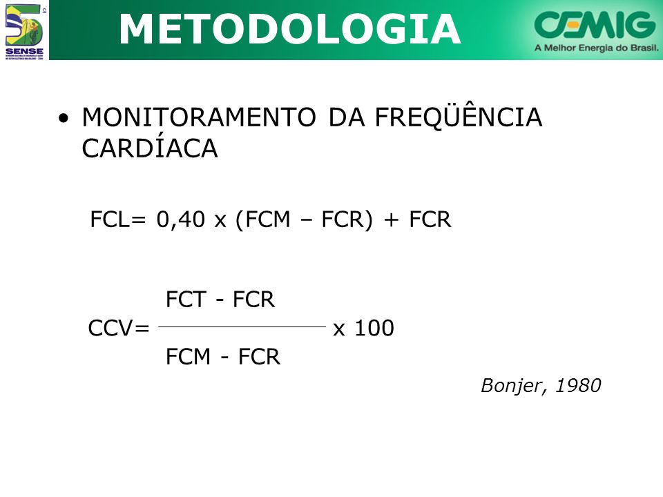 METODOLOGIA MONITORAMENTO DA FREQÜÊNCIA CARDÍACA