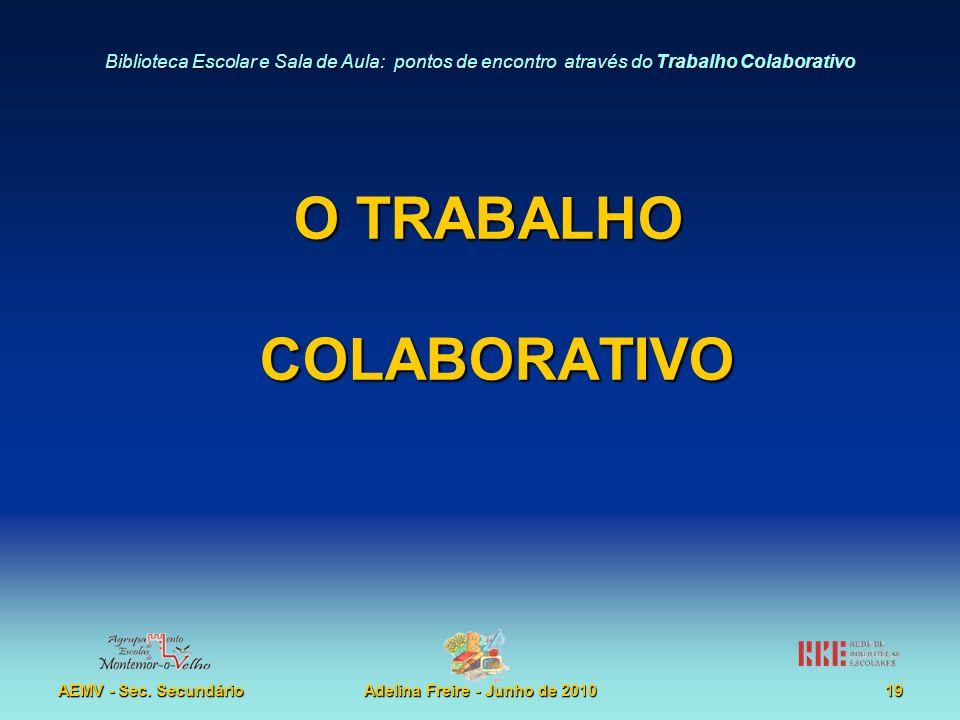 O TRABALHO COLABORATIVO
