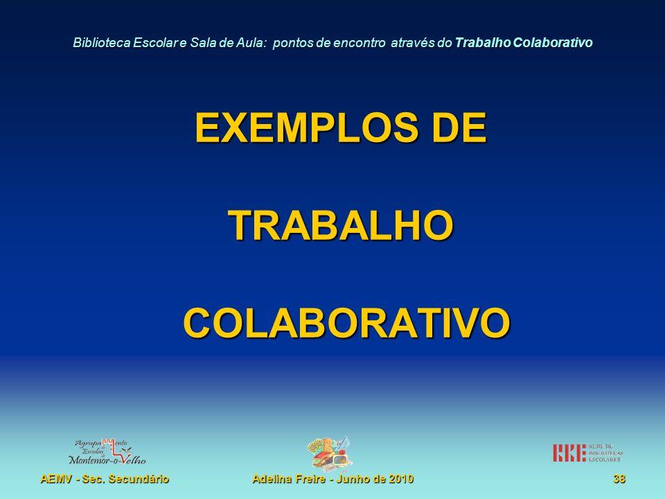 EXEMPLOS DE TRABALHO COLABORATIVO