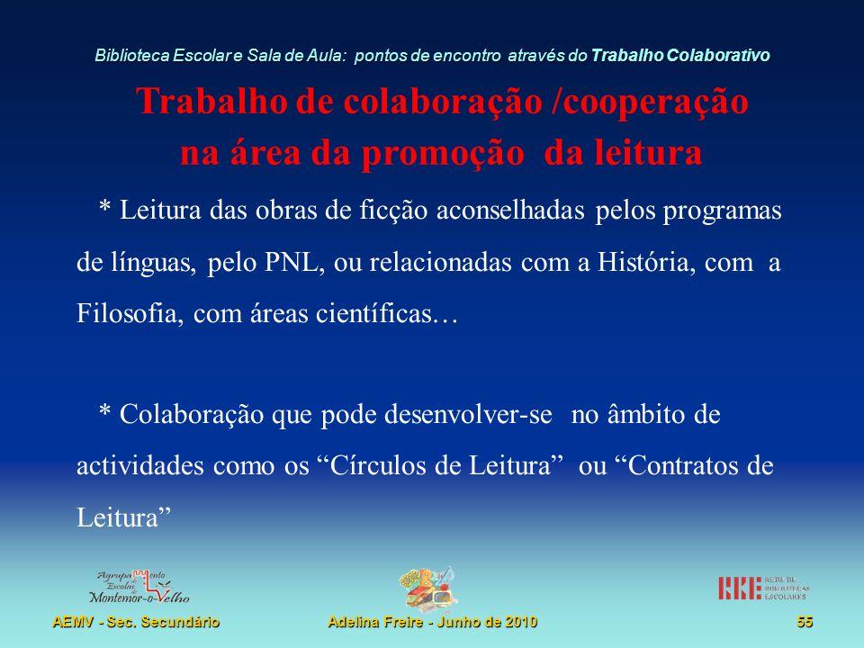 Trabalho de colaboração /cooperação na área da promoção da leitura