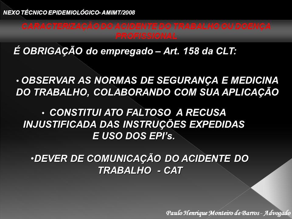 DEVER DE COMUNICAÇÃO DO ACIDENTE DO TRABALHO - CAT