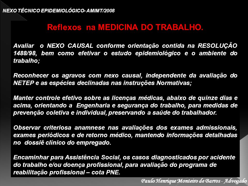 Reflexos na MEDICINA DO TRABALHO.