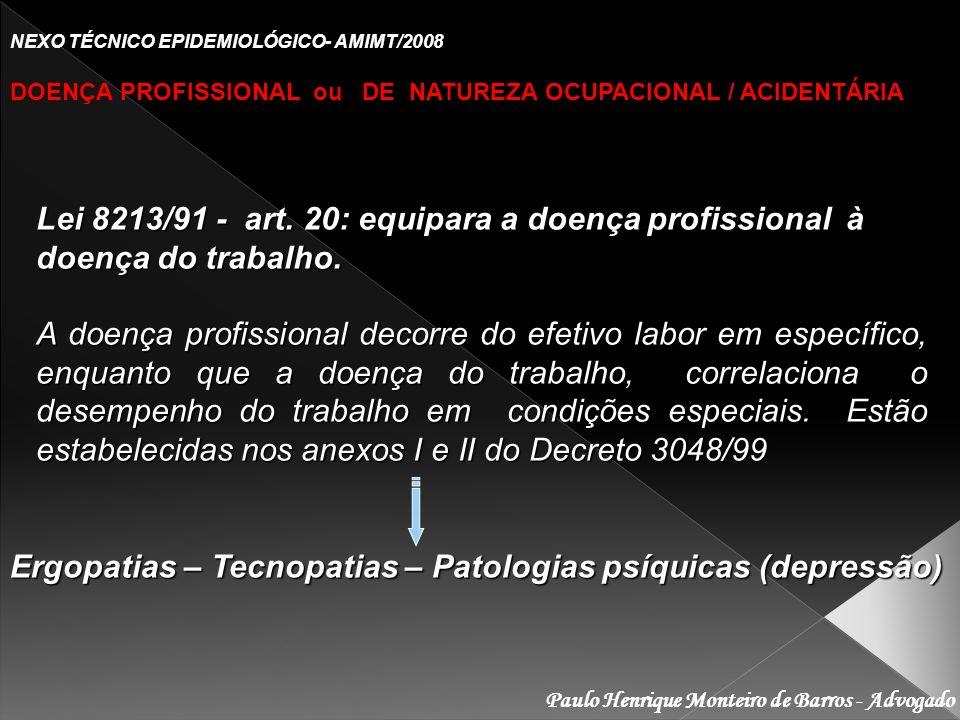 Ergopatias – Tecnopatias – Patologias psíquicas (depressão)